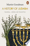 A History of Judaism The Present Judaism Is By