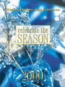 Celebrate the season 2000