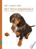 Vet Tech Essentials