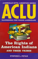 The Rights of American Indians and Their Tribes