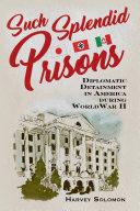 Such Splendid Prisons