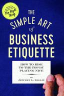 The Simple Art of Business Etiquette Book PDF
