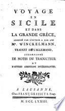 Voyage en Sicile et dans la Grande Grèce, adressé par l'auteur a son ami m.r Winckelmann, traduit de l'allemand, accompagné de notes du traducteur et d'autres additions intéressantes