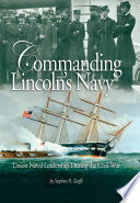 Commanding Lincoln s Navy