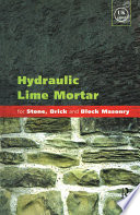 Hydraulic Lime Mortar for Stone  Brick and Block Masonry