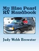 My Blue Pearl RV Handbook
