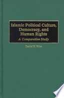 Islamic Political Culture  Democracy  and Human Rights