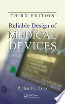Reliable Design Of Medical Devices Third Edition