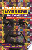 Remembering Julius Nyerere in Tanzania The Figure Of The First