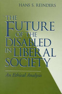 The future of the disabled in liberal society