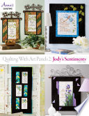 Quilting with Art Panels 2  Jody s Sentiments