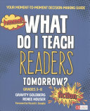 What Do I Teach Readers Tomorrow  Fiction Grades 3 8   What Do I Teach Readers Tomorrow  Nonfiction Grades 3 8