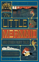 Little Mermaid And Other Fairy Tales The Illustrated With Interactive Elements