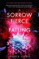 A Sorrow Fierce And Falling Kingdom On Fire Book Three
