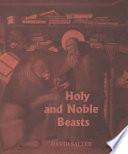 Holy and Noble Beasts