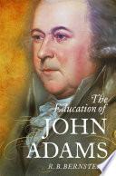 The Education of John Adams Book PDF