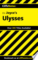 CliffsNotes on Joyce s Ulysses