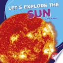Let S Explore The Sun
