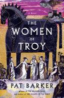 The Women of Troy: A Novel