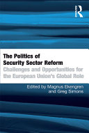 The Politics of Security Sector Reform