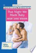 That Night We Made Baby