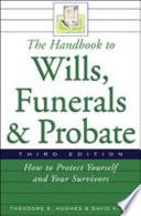 The Handbook To Wills Funerals And Probate