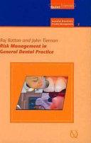 Risk Management in General Dental Practice