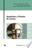 Ayudantes Y Pinches de Cocina. Temario General Y Test. E-book.