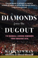 Diamonds from the Dugout