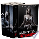 Ambitions Interdites: L'INTEGRALE