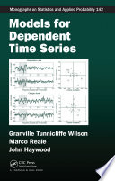 Models for Dependent Time Series