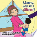 Mommy Why Am I Different