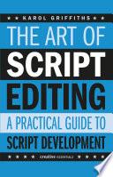 The Art of Script Editing