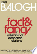 Fact and Fancy in International Economic Relations