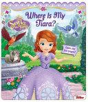 Disney Sofia the First: Where Is My Tiara?