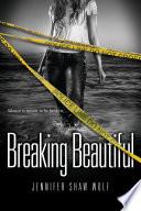 Breaking Beautiful Book PDF