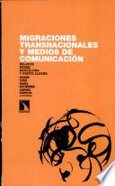 Migraciones transnacionales y medios de comunicación