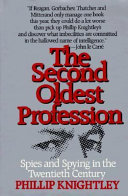 The Second Oldest Profession Bureaucracy Profiles Famous Spies And