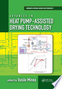 Advances in Heat Pump Assisted Drying Technology