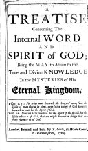 download ebook a treatise concerning the internal word and spirit of god; being the way to attain to the true and divine knowledge in the mysteries of his eternal kingdom pdf epub