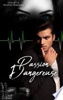 illustration du livre Passion Dangereuse