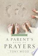 A Parent s Book of Prayers