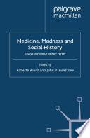 Medicine Madness And Social History