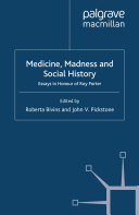 Medicine, Madness and Social History
