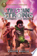 Tristan Strong Destroys the World  Volume 2  Book PDF