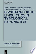 Egyptian Coptic Linguistics in Typological Perspective
