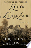 God's Little Acre by Erskine Caldwell