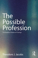 download ebook the possible profession:the analytic process of change pdf epub