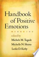 Handbook Of Positive Emotions book