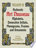 Treasury of Authentic Art Nouveau Alphabets  Decorative Initials  Monograms  Frames    Ornaments